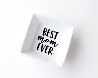 Mother's Day Ring Dish | Best Mom Ever Ring Dish | Mother's Day Gift | Ring holder | Trinket Dish | Ring Tray | Jewelry dish