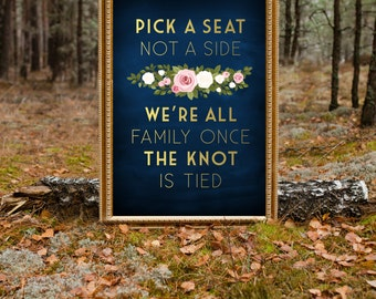 The FRANKIE . Pick a Seat Not a Side Wedding Sign . Printed Sign or PDF . Seating Directional . Gold & Navy Chalkboard White Blush Pink Rose
