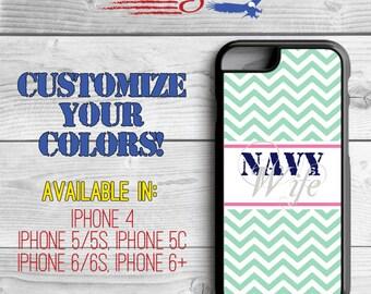 Navy Wife Phone Case - Chevron Phone Case - Navy Wife iPhone case - iPhone 5 - iPhone 5s - iPhone 5c - iPhone 6 - iPhone 6 Plus