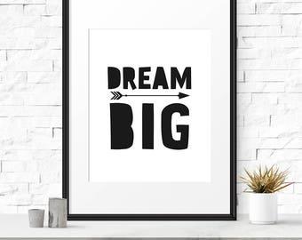 Dream big, Printable download, Dream big print, Nursery download, Dream big quote, Children art, Digital wall prints, Kids gift, Kids poster