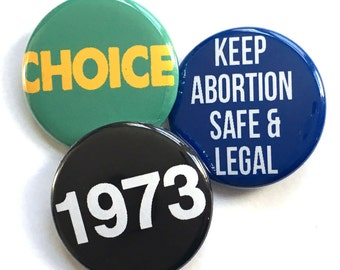 1973 - PRO-CHOICE - Roe v. Wade - Pinback Button Pack