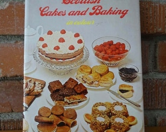 Vintage 1980 Scottish Cakes and Baking Cookbook, Traditional Scottish Treats, Over 200 Recipes for Scones, Tea Cakes, Crumpets and more!