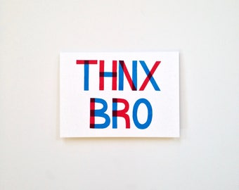 Screen Printed Card - Thnx Bro