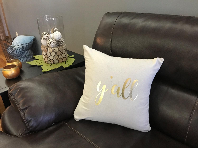 Pillow / Decorative Gold Foil y all