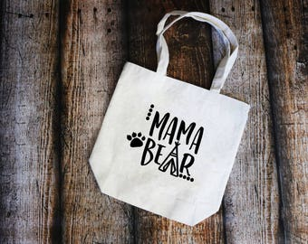 Mama Tote - Mother's Day Tote - Mother's Day Gift - Gift For Mom - Gift For Her - Mama Bear Tote - Mama Bear Bag - Cotton Canvas Tote Bag
