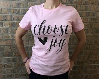 Choose joy Women's tee, crew, light pink, screen print tshirt