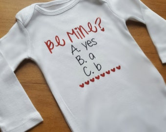 Be Mine | Valentine's Day Onesie® | Baby's First Valentine's Day | Mommy's Valentine | Daddy's Valentine