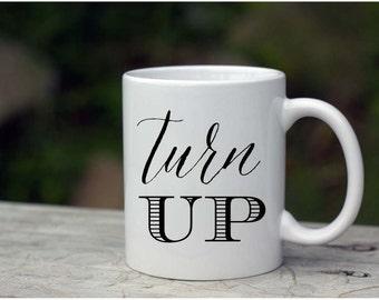 Coffee Mug/Turn Up white Ceramic Mug| 11 oz/15 oz coffee mug