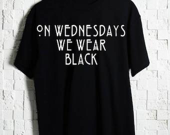 On Wednesdays We Wear Black T-Shirt Black