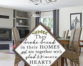 They Broke Bread in Their Homes | Farmhouse Style Wood Sign| Acts 2:46 | Bible Verse Kitchen Decor |They Broke Bread Sign | Dining Room Sign