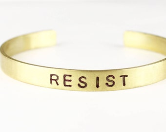 Resist Brass Cuff Bracelet - Handstamped Jewelry - Woman's Power - Nasty Woman _Woman's Rights