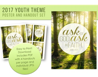LDS Youth Theme 2017 Printable Ask of God Ask in Faith Poster and Handout Set