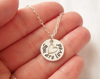 You Are Loved Necklace ~ Sterling Silver, Hand Stamped, Heart, Self Love, Positivity, Gift for Her