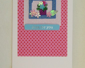 Cross stitch pretty window handmade card with the wording 'Just for you'