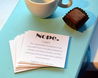 Nope cards- get out of social situations, parties, dinner with the inlaws,funny parking cards/rude cards/humour pack of 10