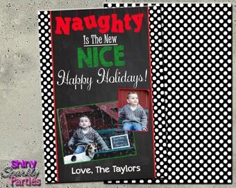 FAMILY CHRISTMAS CARD - Christmas Photo Card - Chalkboard Christmas Card - Holiday Photo Card - Holiday Card - Naughty is the New Nice