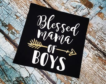 Blessed mama of boys shirt, blessed mama of boys, boy mom, boy mom shirt, blessed mama, blessed mom of boys, mom of boys shirt