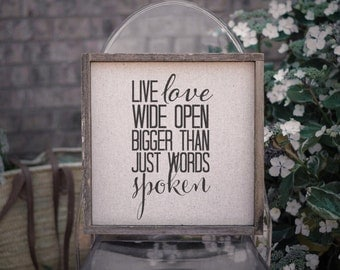 Live Love Wide  // 13x13 Handmade Sign