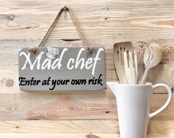 Mad chef sign   Gift for chef   Gift for cook   Gift for foodie   Kitchen sign   Kitchen door hanger   Kitchen plaque   Cook sign