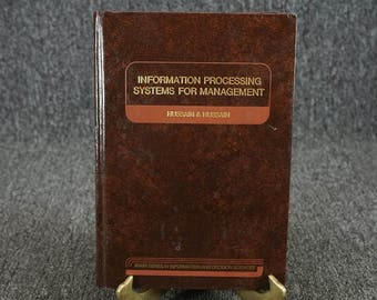 Information Processing Systems For Management By Hussain & Hussain C. 1981
