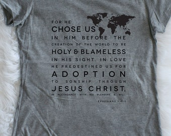 Womens Adoption T-shirt | Scripture, Ephesians 1:4-5 | Soft Fitted Tee