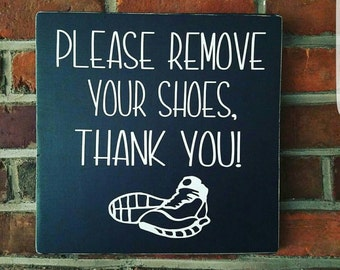 Please remove your shoes sign, home decor, gift