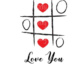 Tic Tac Toe Love You - Instant Download - Valentine - Printable - cut file - Silhouette - Cameo