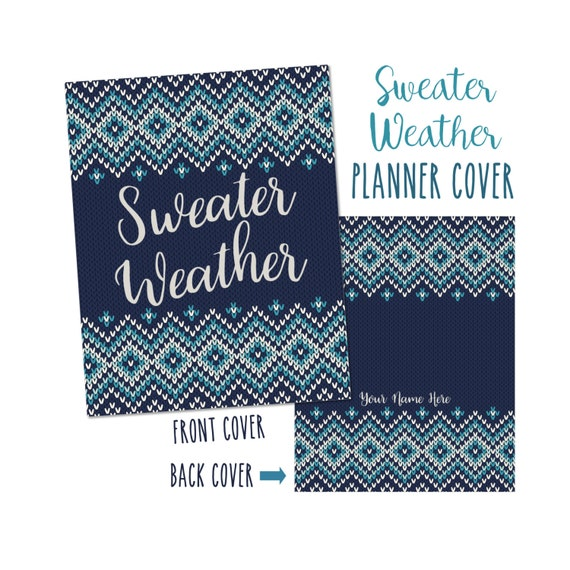 Personalized Planner Cover ~ Sweater Weather ~ Fits Mini, Classic and Big Happy Planner, ECLP, and Recollections Planners