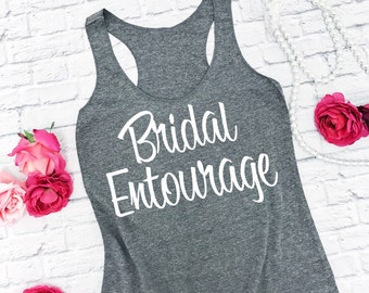 Bridal Entourage Tri-blend Eco tank top. Bridesmaid tanks. Bachelorette Shirts. Wedding shirts. Bridesmaid tank top.