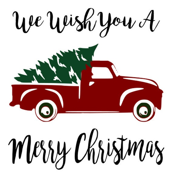Vintage Truck Bed >> Red truck and Christmas Tree SVG File Quote Cut File
