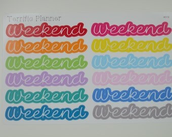 Weekend Stickers Multi Colors For Planners like Erin Condren, Happy and Plum Paper Glossy Or Matte Stickers #019