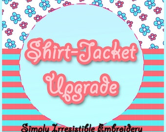 Larger Shirt or Jacket Size Upgrade