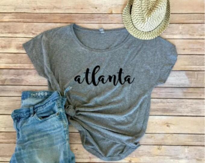 Atlanta Dolman Tee - Georgia - Women's Shirt - Women's Clothing - Triblend Tee - City Shirts - Gift for Her - Gift for Mom - Dolman Shirt