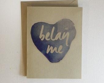 Belay Me / Rock Climbing Valentines Card