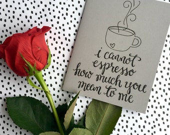 Valentine, Espresso How Much You Mean to Me, Printable Valentine, Espresso Coffee Greeting Card