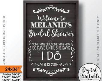 "Bridal Shower Welcome Sign, Bridal Shower Sign, Bridal Shower Countdown to Wedding Countdown Sign, 24x36"" Chalkboard Style Printable Sign"