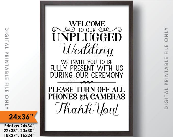 """Unplugged Wedding Sign, Unplugged Ceremony Sign, Unplugged Sign, No Phones/Cameras, Turn Off Phones, 24x36"""" Printable Instant Download Sign"""