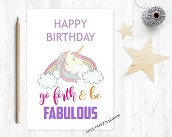 go forth and be fabulous, unicorn birthday card, happy birthday, gay birthday card, girls birthday card, magical birthday card for her