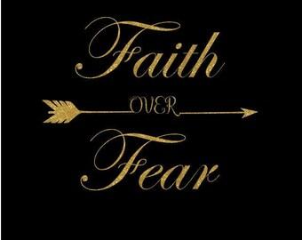 Faith over Fear Tshirt - Glitter - Color Options