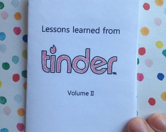 Lessons Learned From Tinder Volume II mini zine