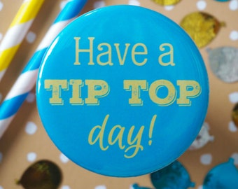 Pocket Mirror Have a Tip Top Day! - Charity Fundraising
