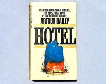 Hotel a Novel by Arthur Hailey Vintage Paperback Book