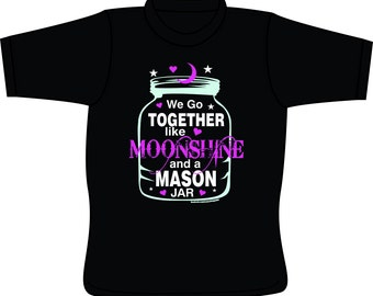 Moonshine and a Mason Jar - T-Shirt