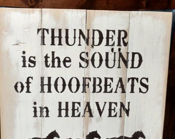 Thunder is the Sound of Hoofbeats in Heaven, pallet horse sign