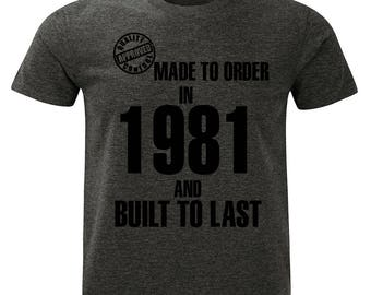1981 Birthday T-Shirt. Made to Order/Built to Last design. Mens Charcoal Marl Grey.