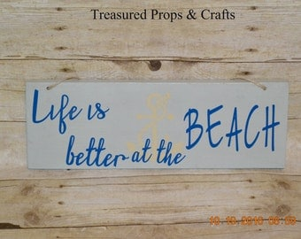 Life's is better at the beach sign, beach decor, beach house decor, ocean decor