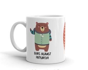 Feminist mug, ceramic mug, feminist gift, bear gift, bear art, coffee mug, tea mug, feminism gift, feminism mug