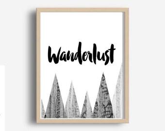 Wanderlust, Travel Poster, Printable Wall Art, Travel Decor, Typography Print, Home Decor, Motivational Print, Instant Download