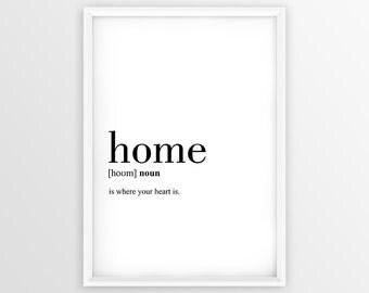 Home Definition Print, Home Printable Poster, Housewarming Gift Print, Home Quote Printable, Home Wall Art, Home Gft (W076)
