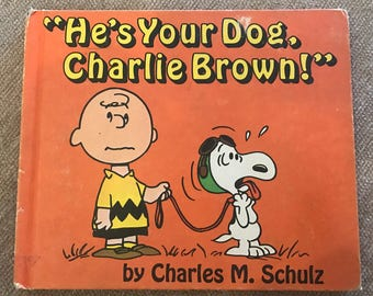 He's Your Dog Charlie Brown FIRST EDITION 1968